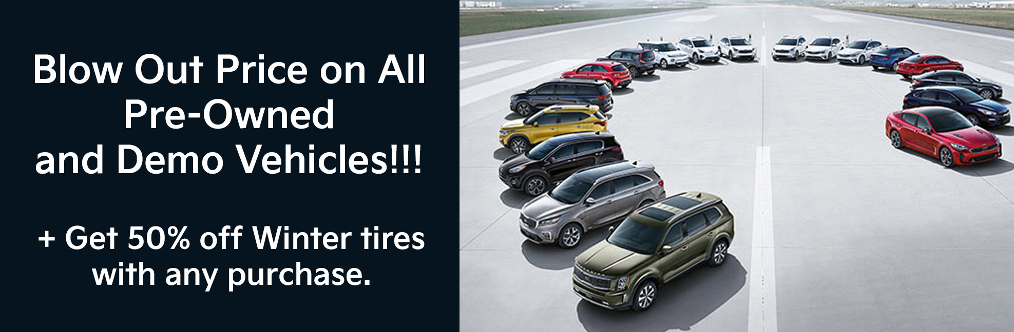 Blow Out Price on All Pre-Owned and Demo vehicles